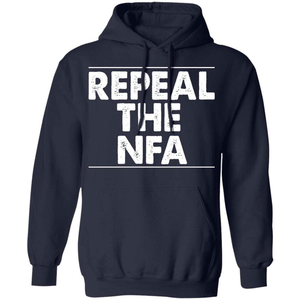 Repeal The NFA T-Shirts, Hoodies 541-4742-88445007-23135 - Tee Ript