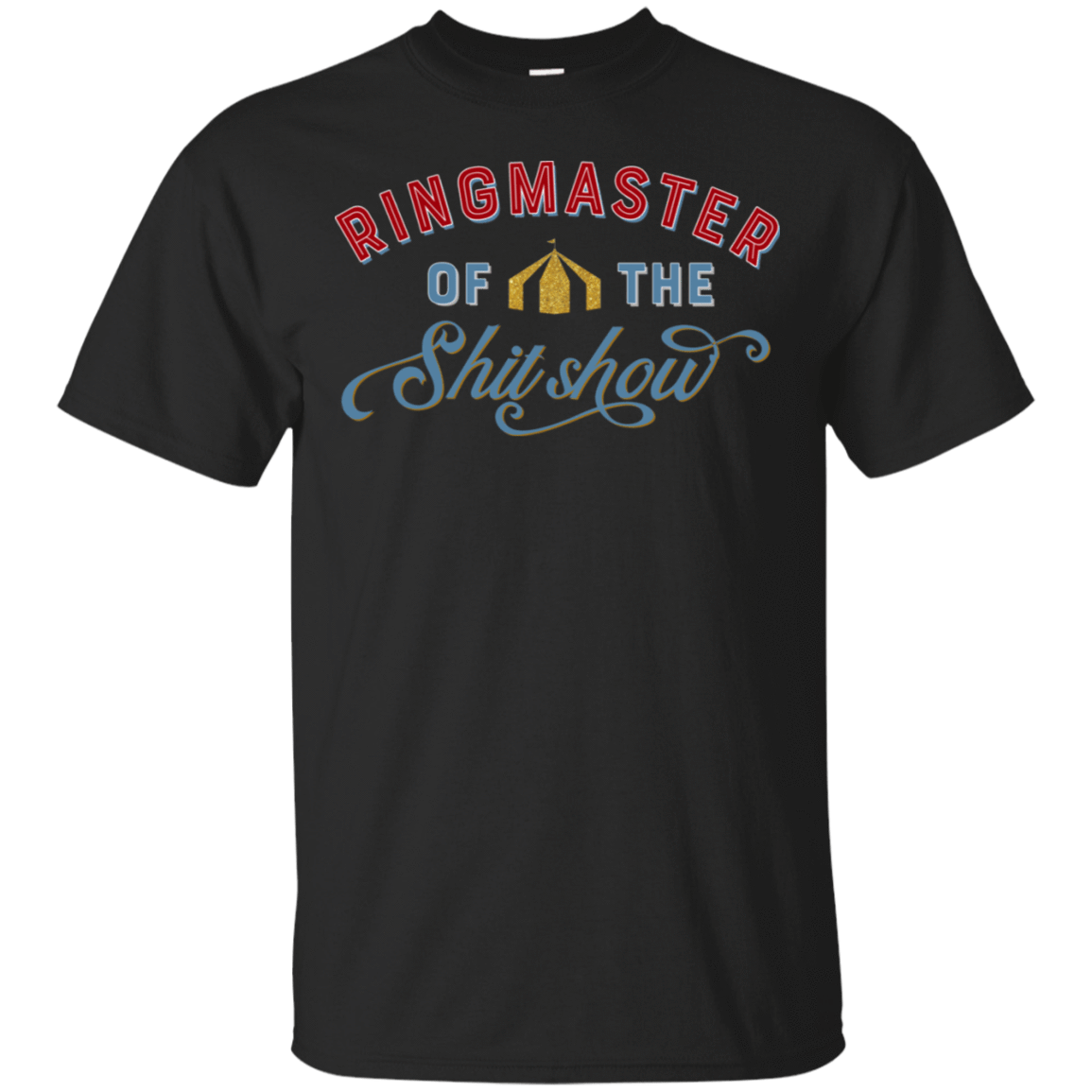Ringmaster Of The Shit Show T-Shirts, Hoodie, Tank 22-113-77675117-252 - Tee Ript