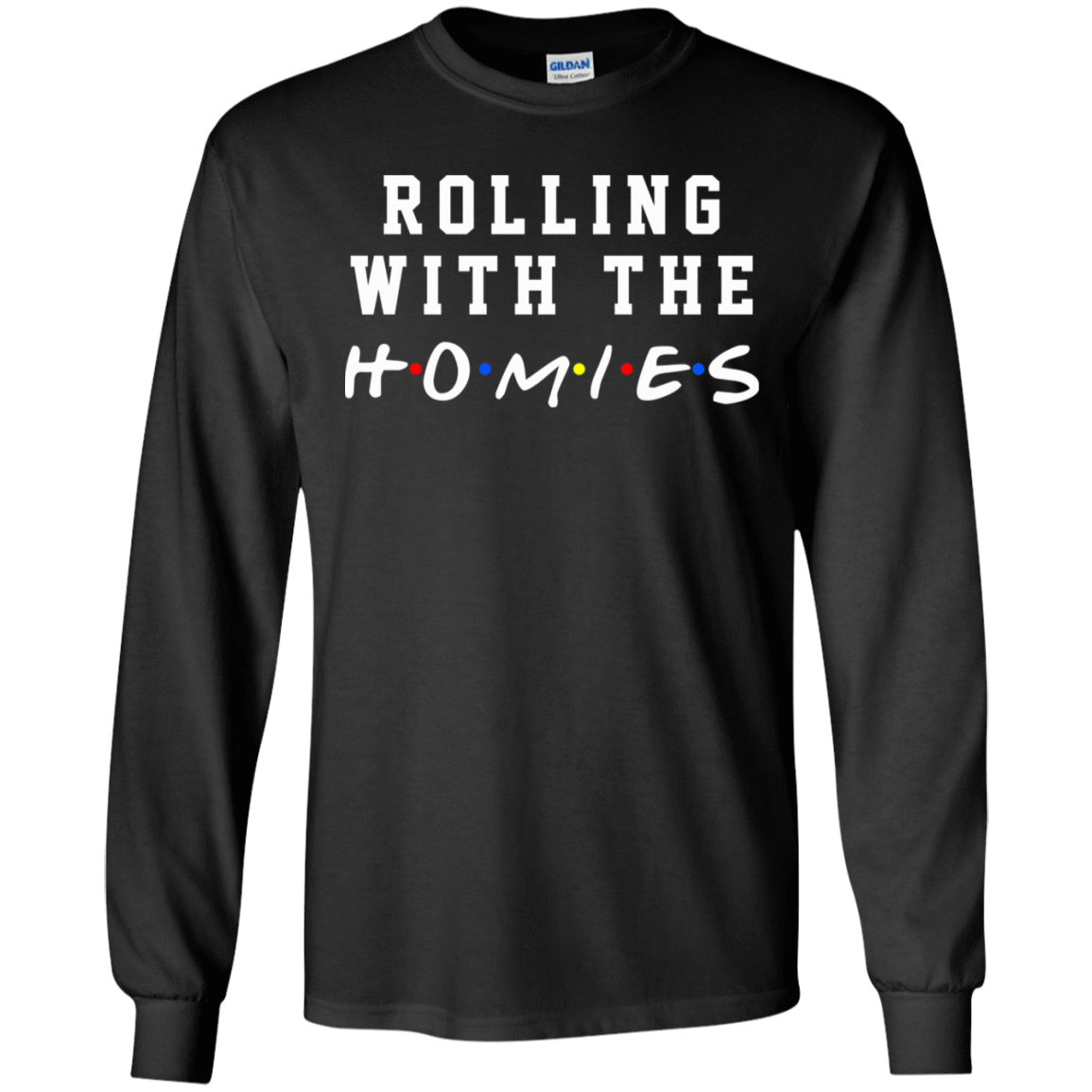 Rolling With The Homies T-Shirts, Hoodie, Tank 30-186-77675122-333 - Tee Ript