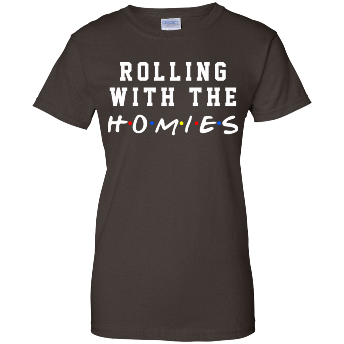 Rolling With The Homies T-Shirts, Hoodie, Tank 939-9251-77675124-44702 - Tee Ript
