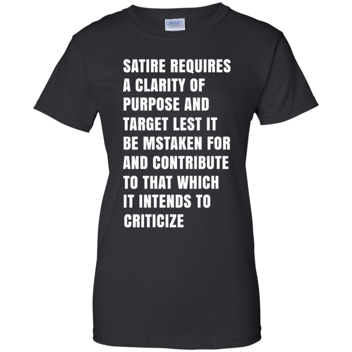Satire Requires A Clarity Of Purpose And Target 939-9248-73180641-44695 - Tee Ript