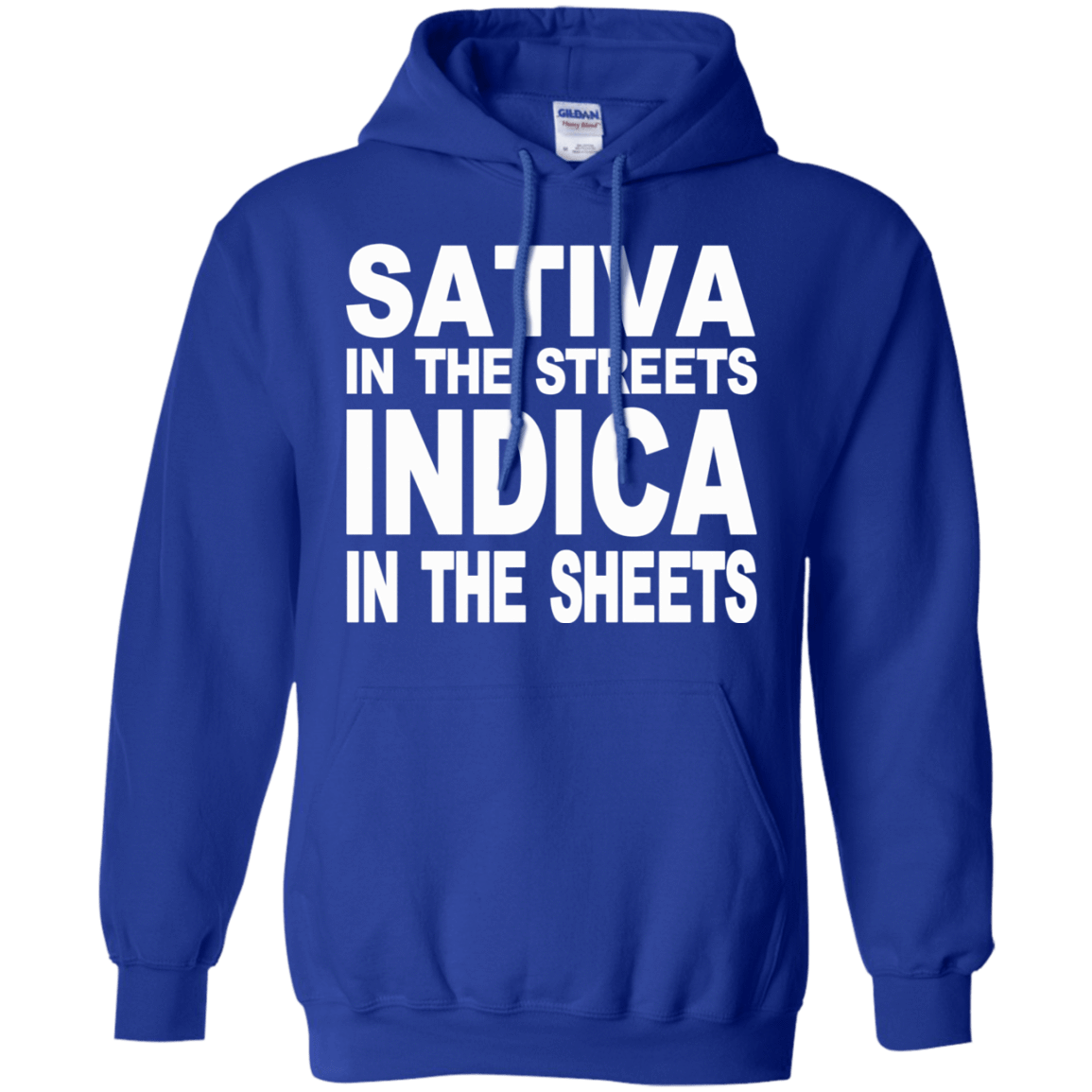 Sativa In The Streets Indica In The Sheets 541-4765-74096117-23175 - Tee Ript