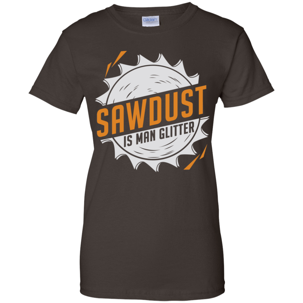 Sawdust Is Man Glitter 939-9251-73546174-44702 - Tee Ript