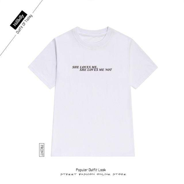 """She Love Me She Love Me Not"" T-Shirts 10983207-white-l - Tee Ript"