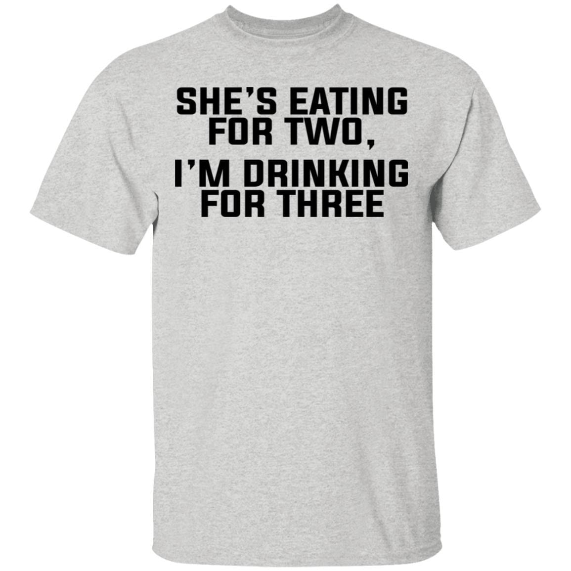 She's Eating For Two I'm Drinking For Three T-Shirts, Hoodies 1049-9952-86894819-48184 - Tee Ript