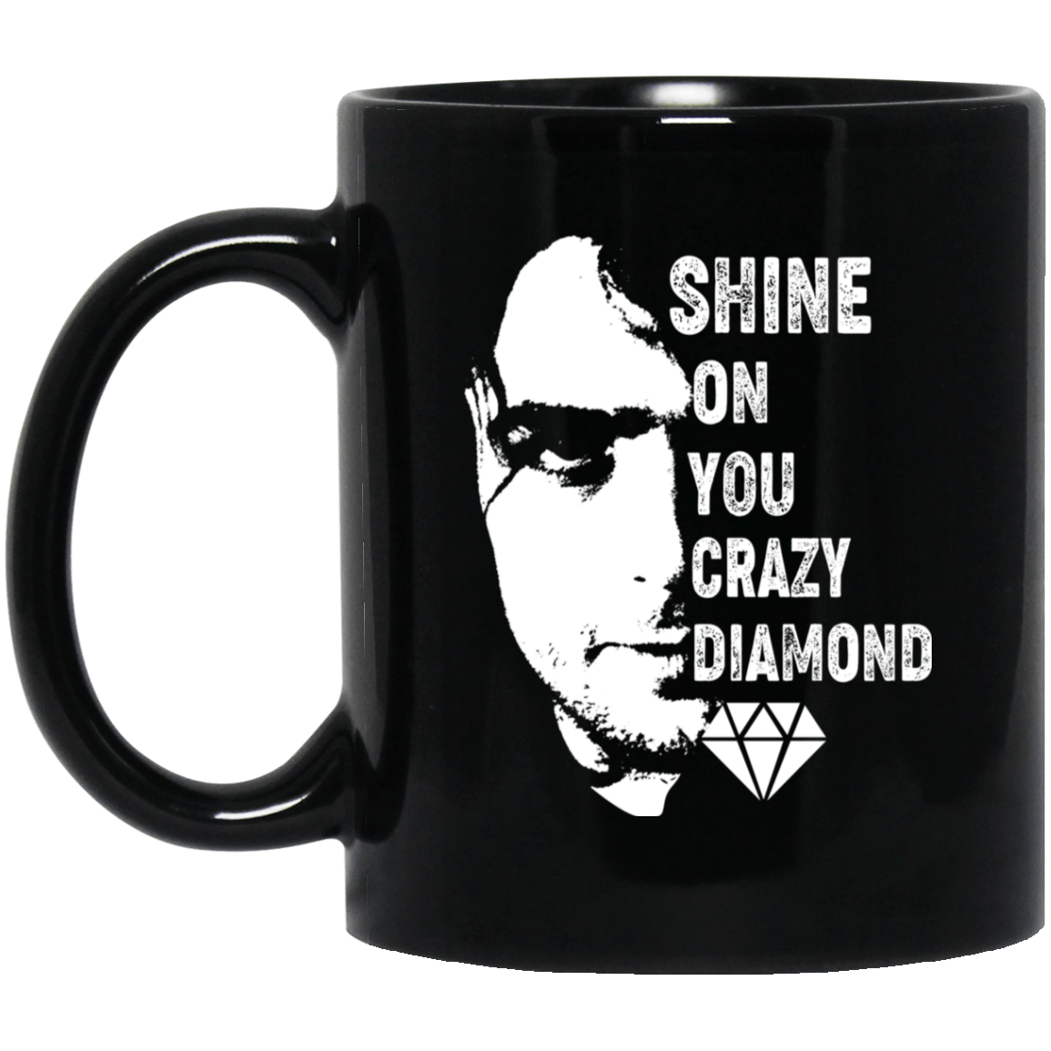 Shine On You Crazy Diamond – Syd Barrett Mug 1065-10181-88282962-49307 - Tee Ript