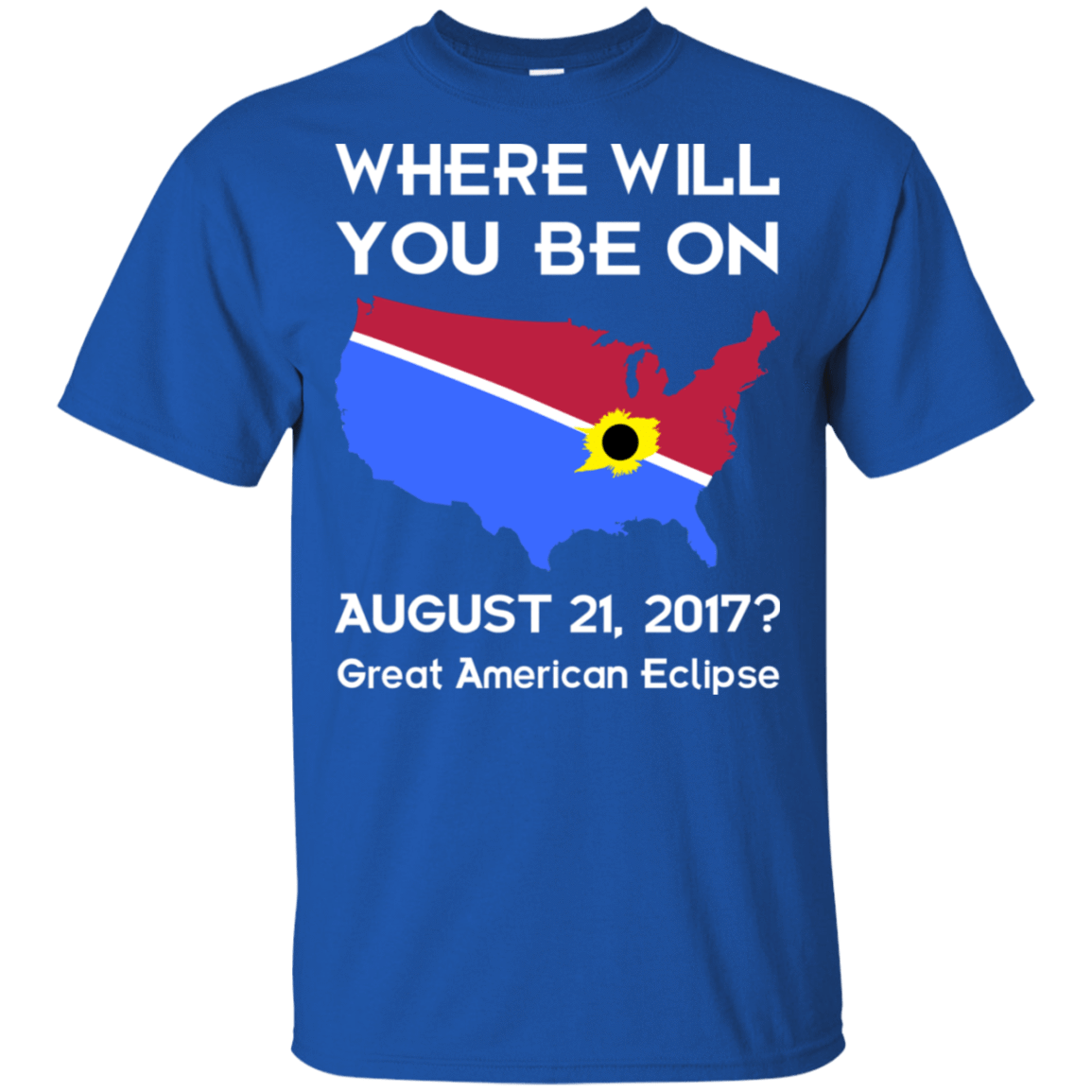 Solar Eclipse 2017: Where Will You Be On August 21 2017 22-110-72772488-249 - Tee Ript