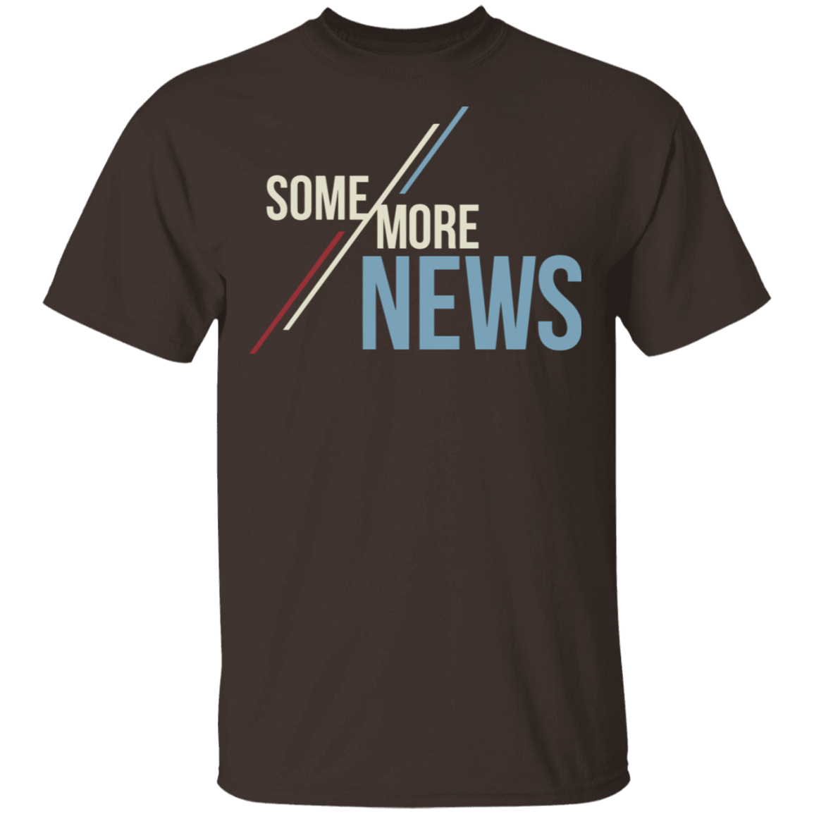 Some More News T-Shirts, Hoodies, Tank 22-2283-79271385-12087 - Tee Ript
