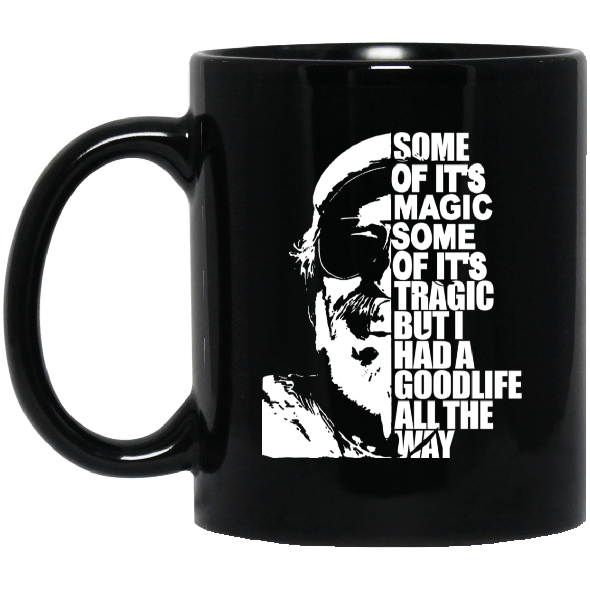 Some Of It's Magic Some Of It's Tragic But I Had A Good Life All The Way Jimmy Buffet Mug 1065-10181-88282960-49307 - Tee Ript
