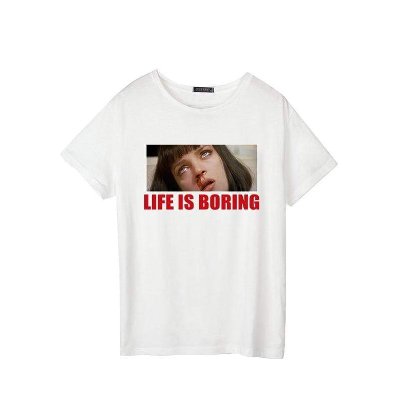 Spoof Harajuku Femme Life is Boring Letters T-Shirts - Tee Ript