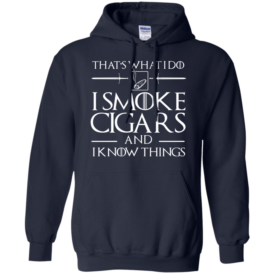 That's What I Do I Smoke Cigars And I Know Things 541-4742-73425241-23135 - Tee Ript