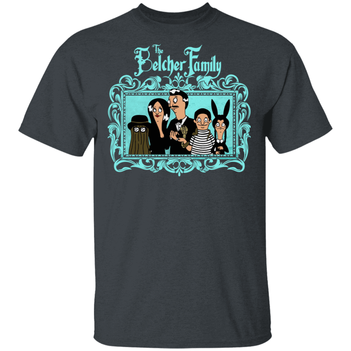 The Belcher Family Bob's Burgers T-Shirts, Hoodies, Tank 1049-9957-81138119-48192 - Tee Ript
