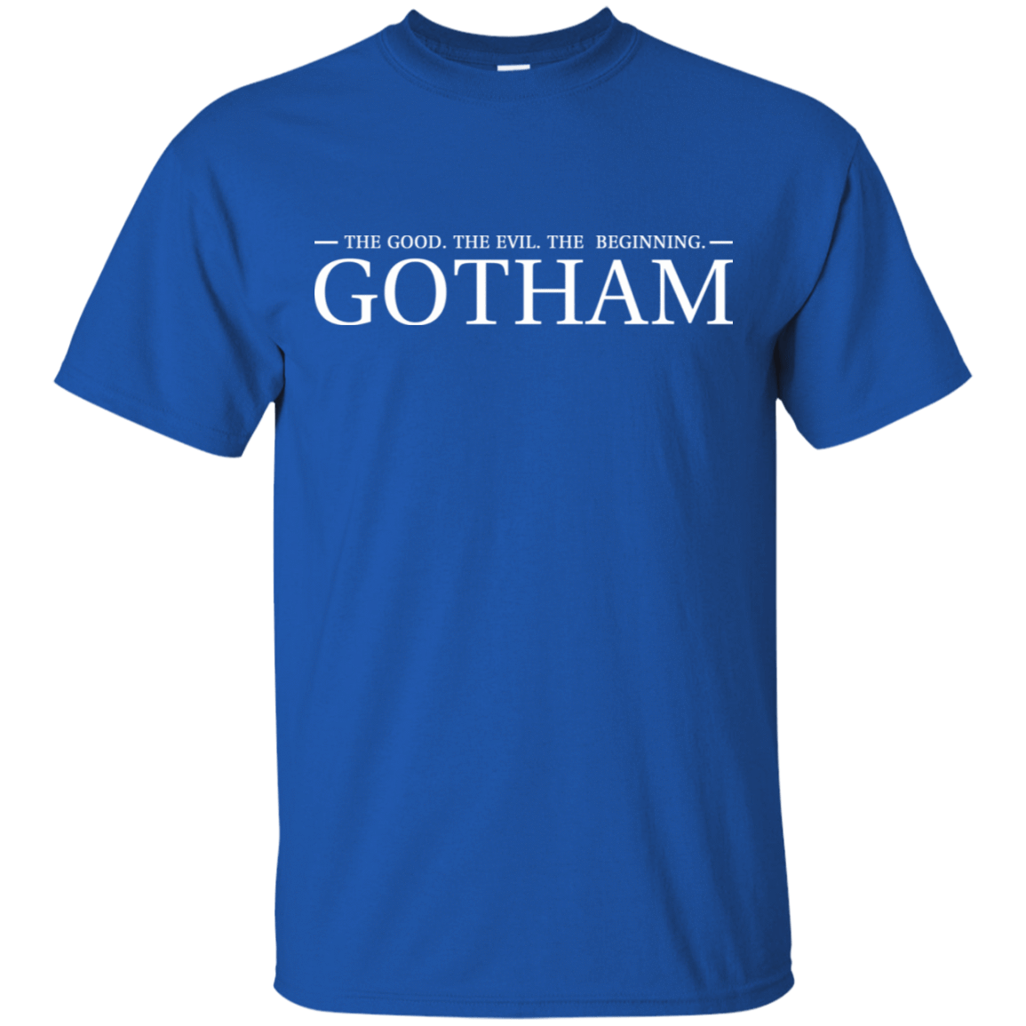 The Good. The Evil. The Beginning. Gotham 22-110-74005250-249 - Tee Ript