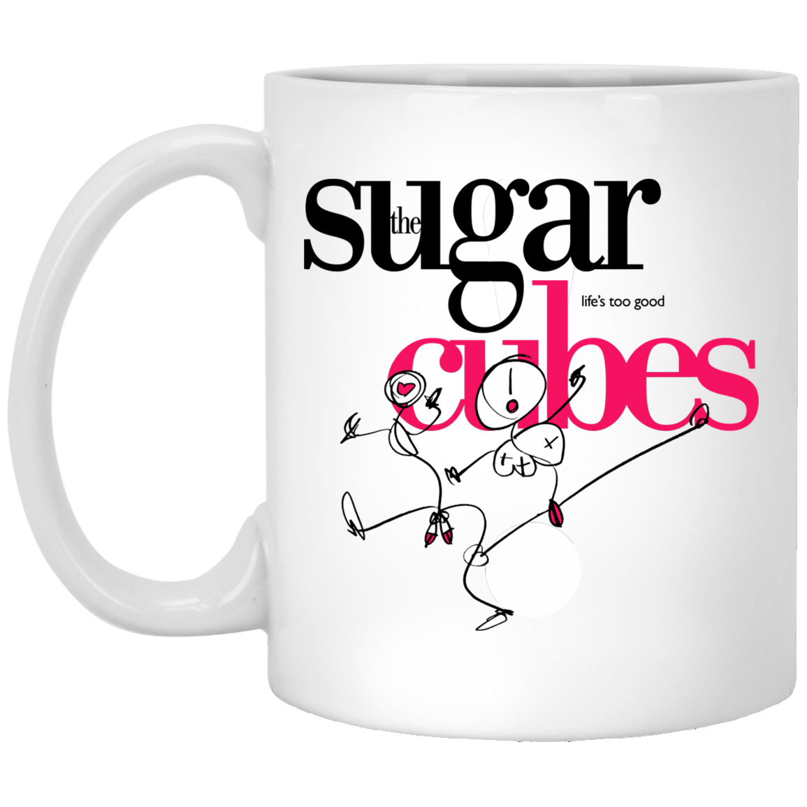 The Sugar Life's Too Good Cubes Mug 1005-9786-89726608-47417 - Tee Ript