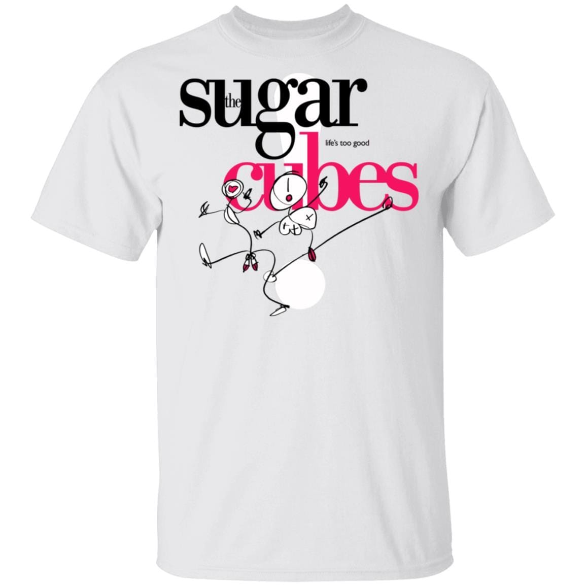 The Sugar Life's Too Good Cubes T-Shirts, Hoodies 1049-9974-89706088-48300 - Tee Ript