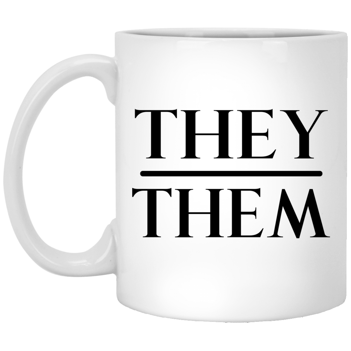 They Them Pronouns White Mug 1005-9786-92839326-47417 - Tee Ript