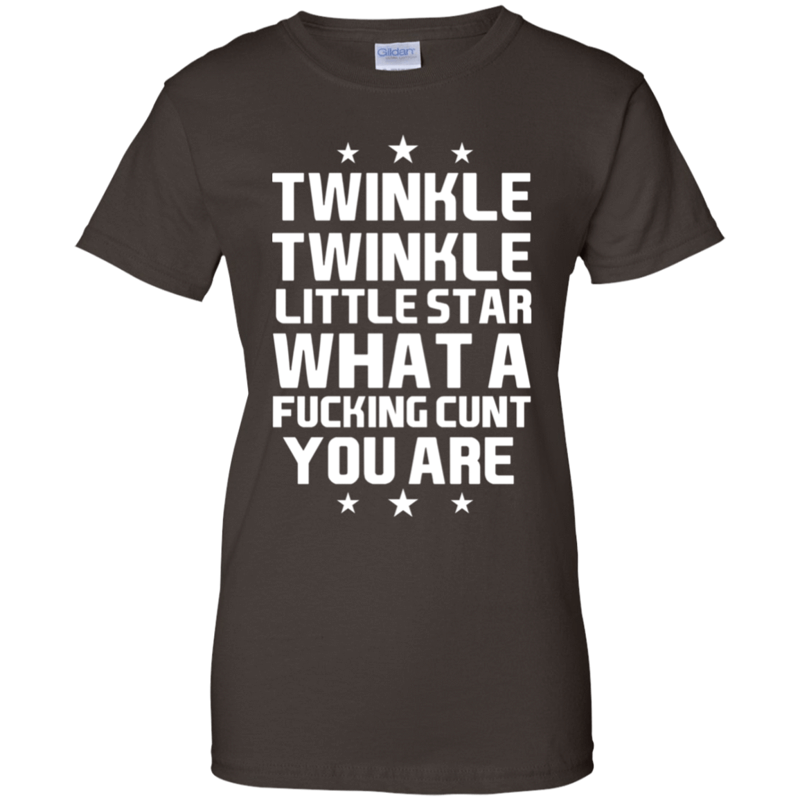 Twinkle Twinkle Little Star What A Fucking Cunt You Are T-Shirts, Hoodie, Tank 939-9251-77772957-44702 - Tee Ript