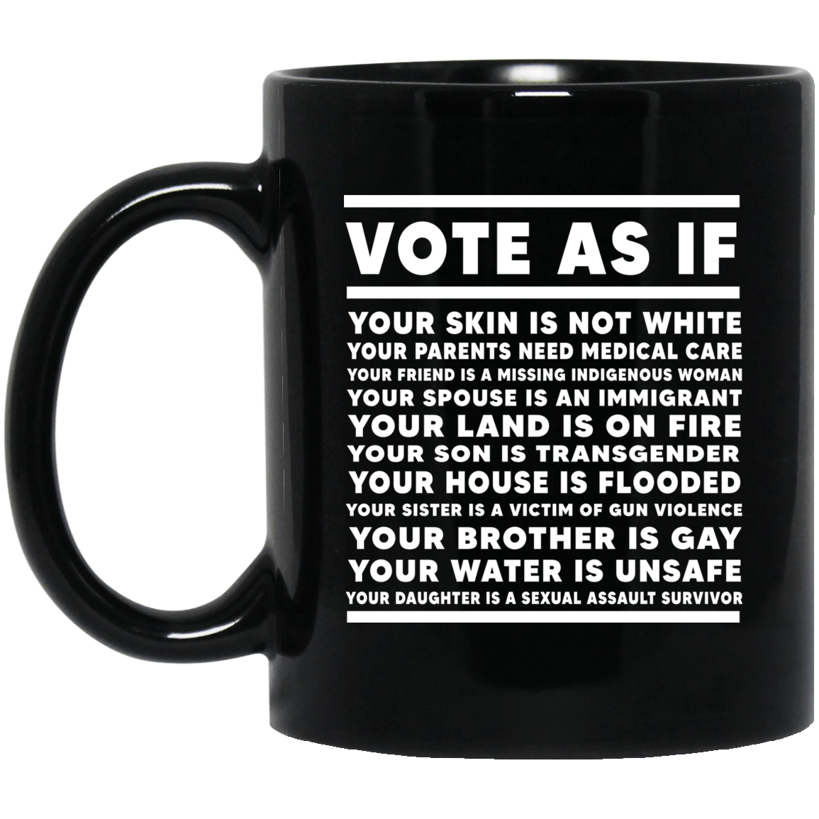 Vote As If Your Skin Is Not White Mug 1065-10181-88282968-49307 - Tee Ript