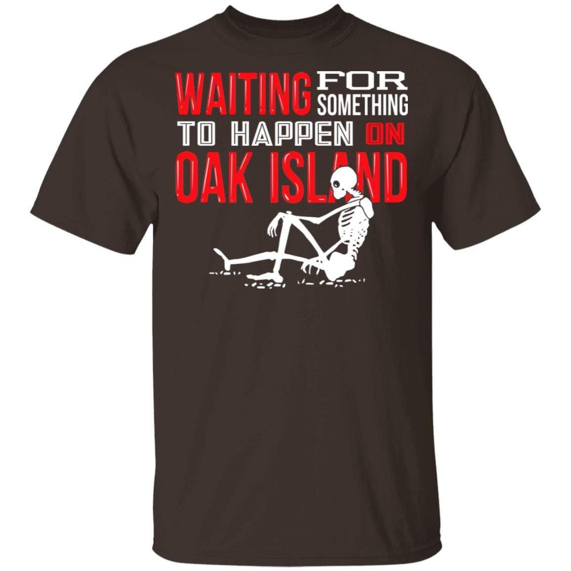 Waiting For Something To Happen On Oak Island T-Shirts, Hoodies 1049-9956-91587324-48152 - Tee Ript