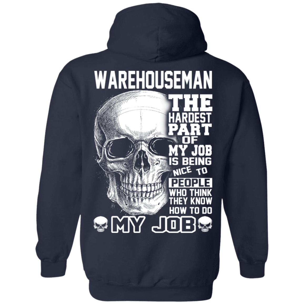 Warehouseman The Hardest Part Of My Job 541-4742-71609197-23135 - Tee Ript