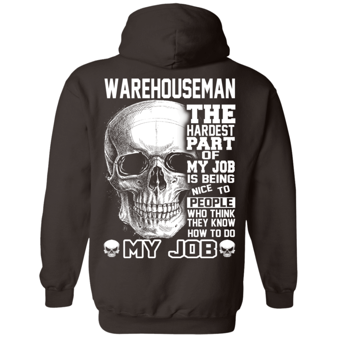 Warehouseman The Hardest Part Of My Job 541-4752-71609197-23095 - Tee Ript