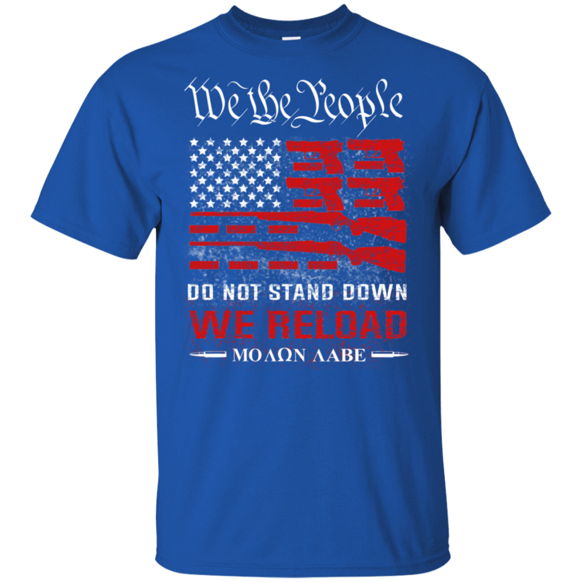 We The People Do Not Stand Down We Reload Moan Aabe T-Shirts, Hoodie, Tank 22-110-78050348-249 - Tee Ript