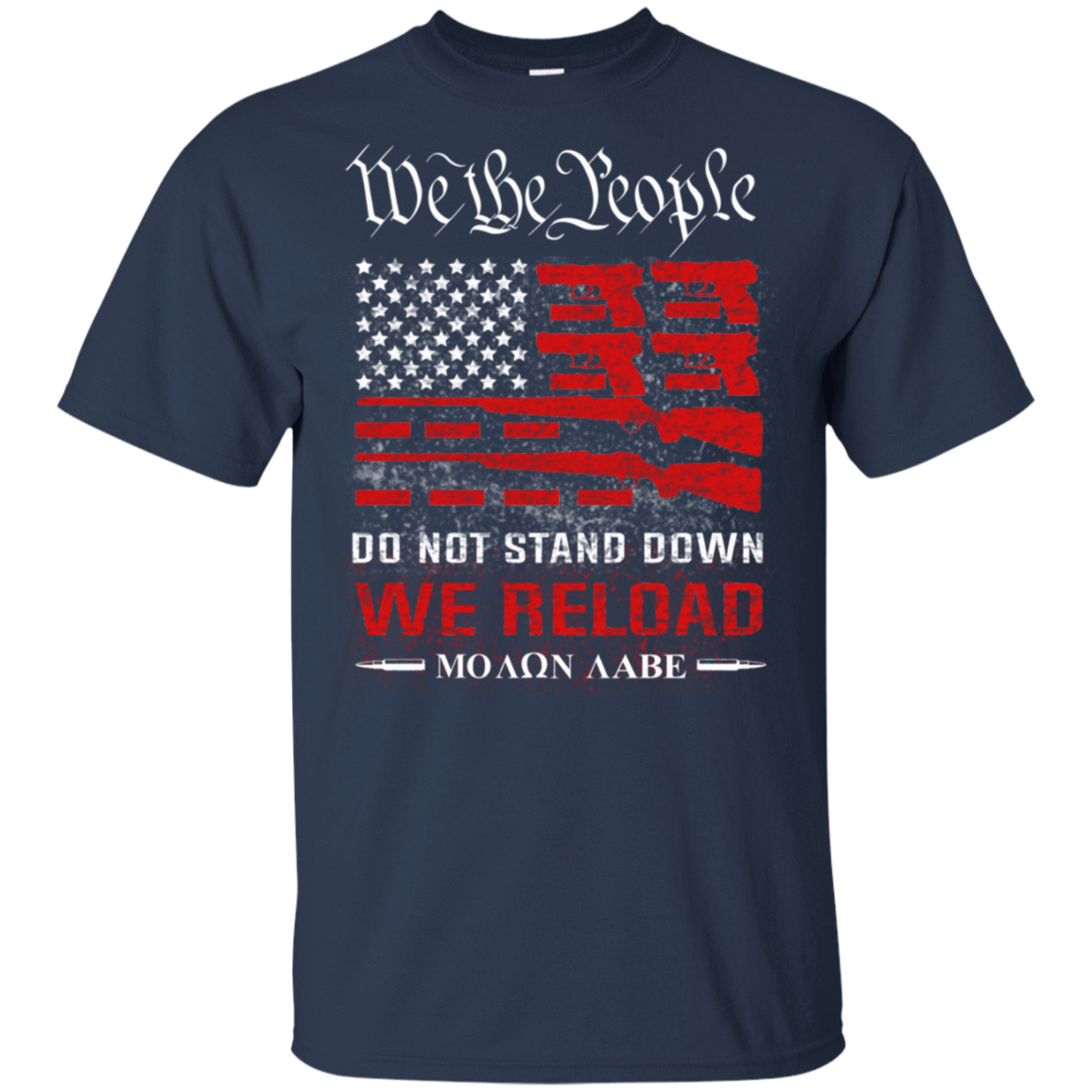 We The People Do Not Stand Down We Reload Moan Aabe T-Shirts, Hoodie, Tank 22-111-78050348-250 - Tee Ript