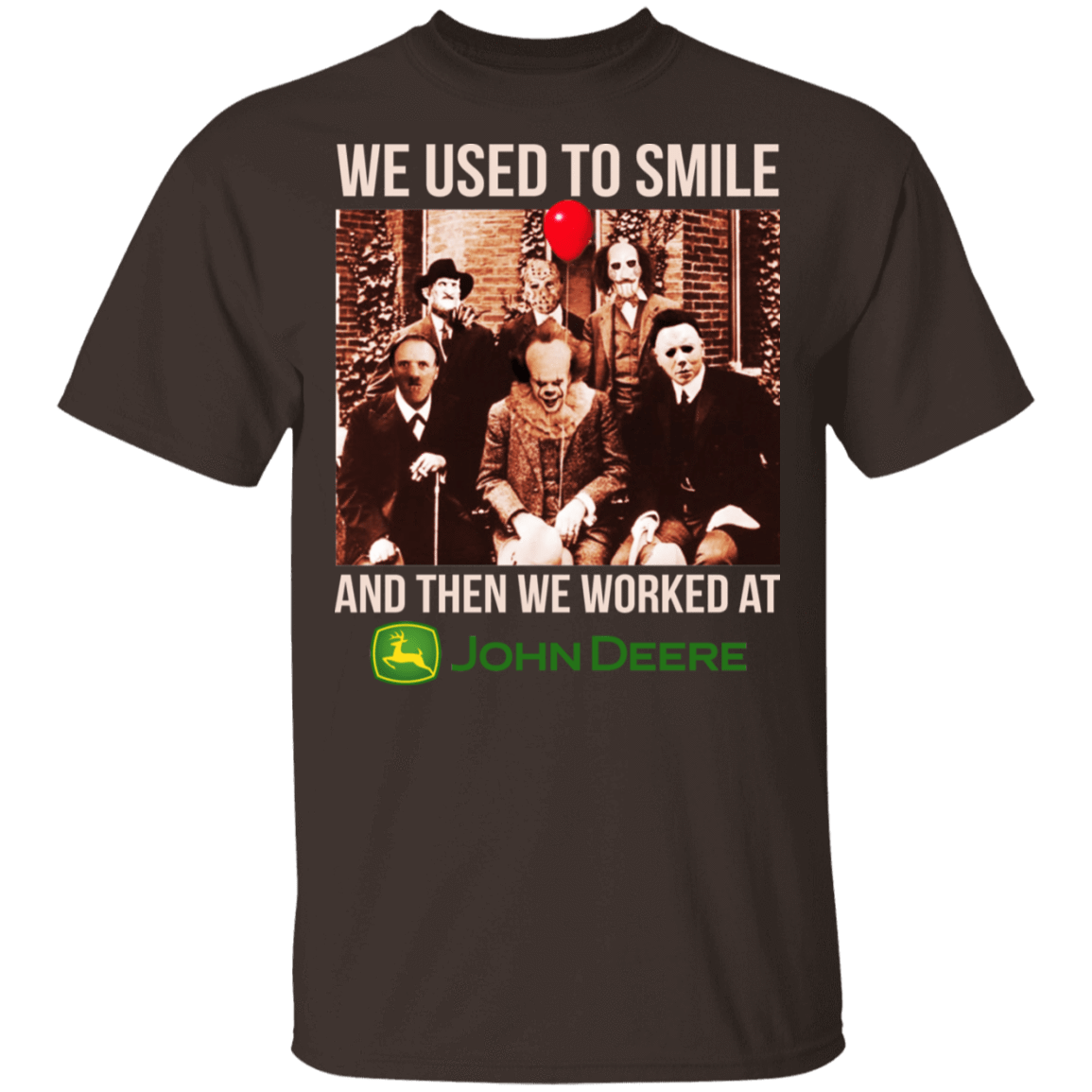 We Used To Smile And Then We Worked At John Deere Halloween T-Shirts, Hoodies, Tank 22-2283-79712487-12087 - Tee Ript