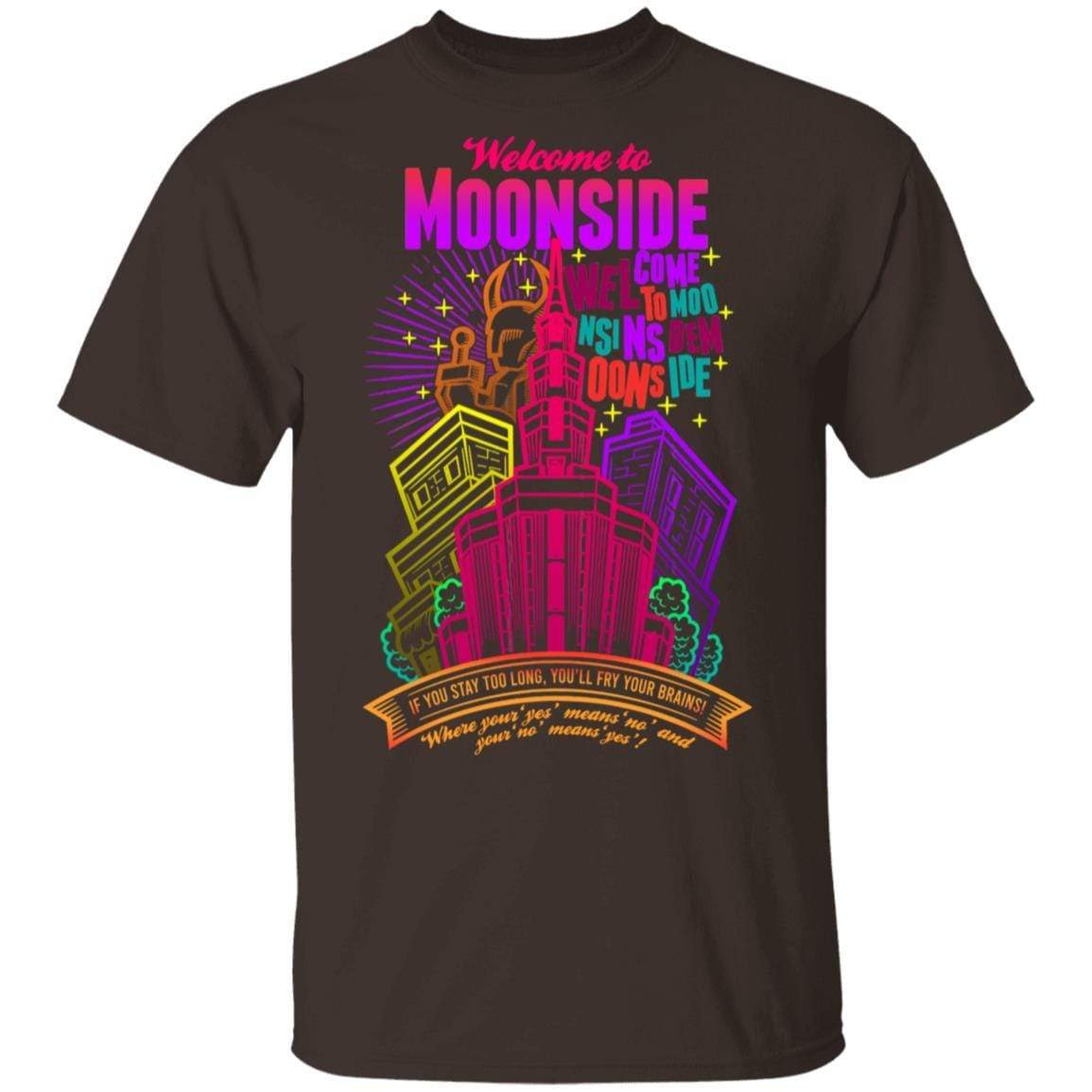 Welcome To Moonside If You Stay Too Long You'll Fry Your Brains T-Shirts, Hoodies 1049-9956-88445012-48152 - Tee Ript