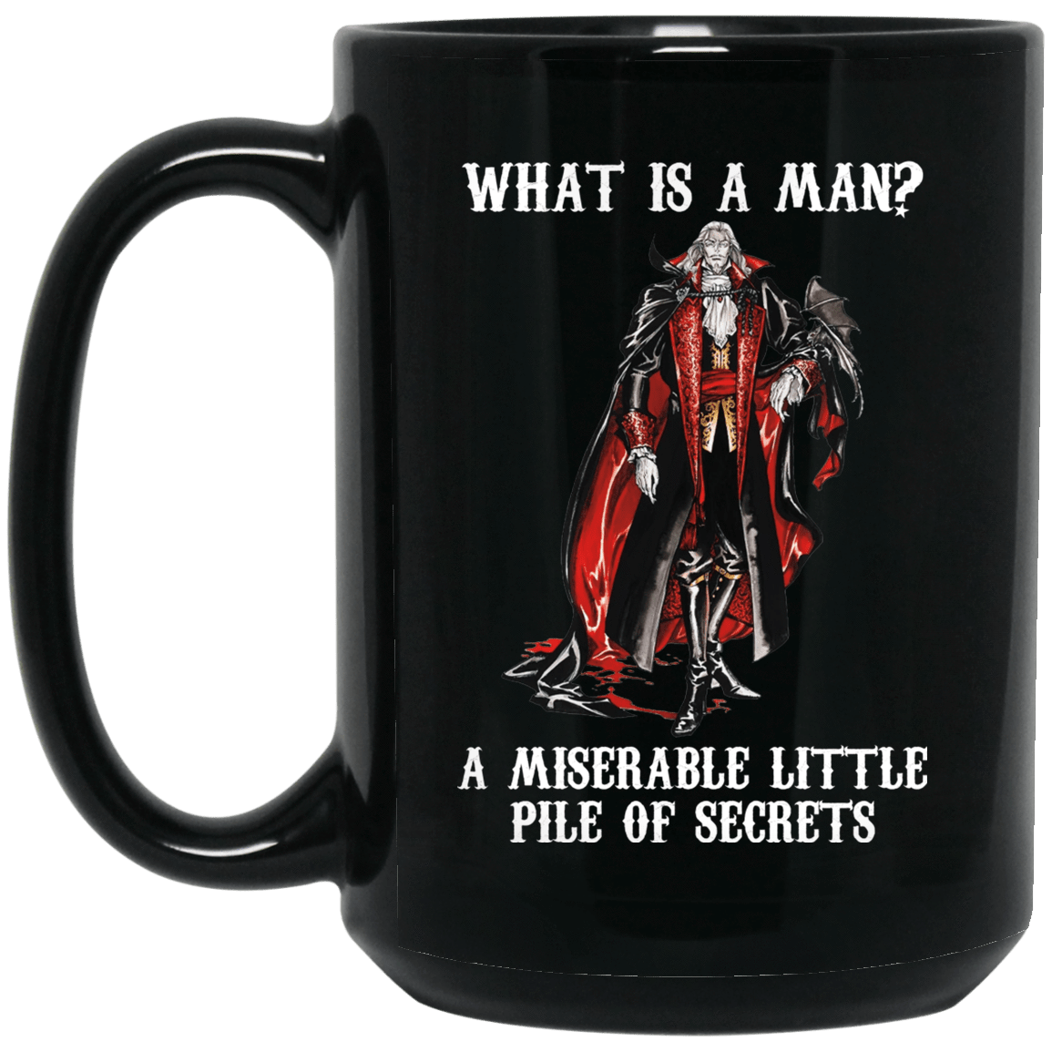 What Is A Man A Miserable Little Pile Of Secrets Mug 1066-10182-73514463-49311 - Tee Ript