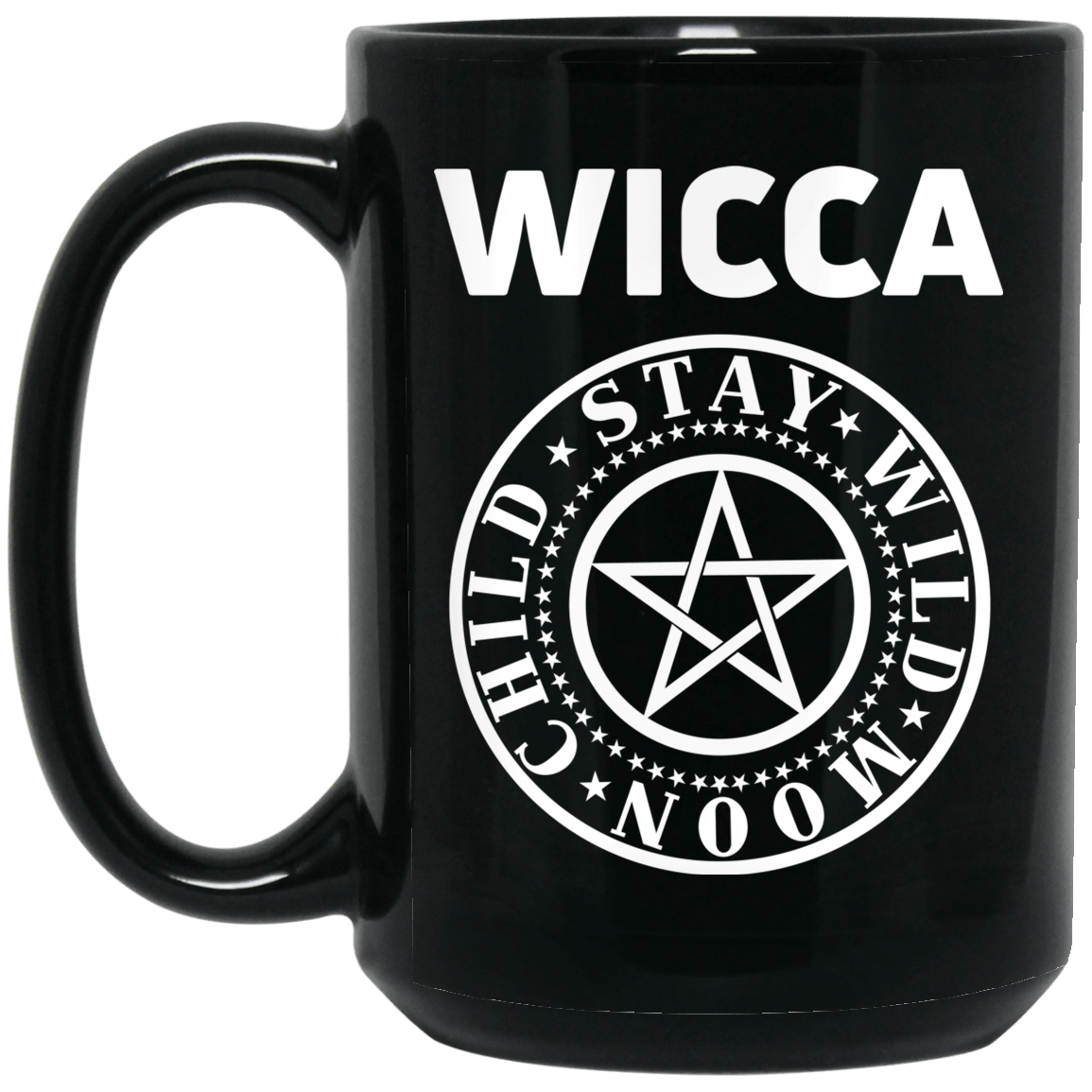 Wicca Child Stay Wild Moon Mug 1066-10182-88767857-49311 - Tee Ript