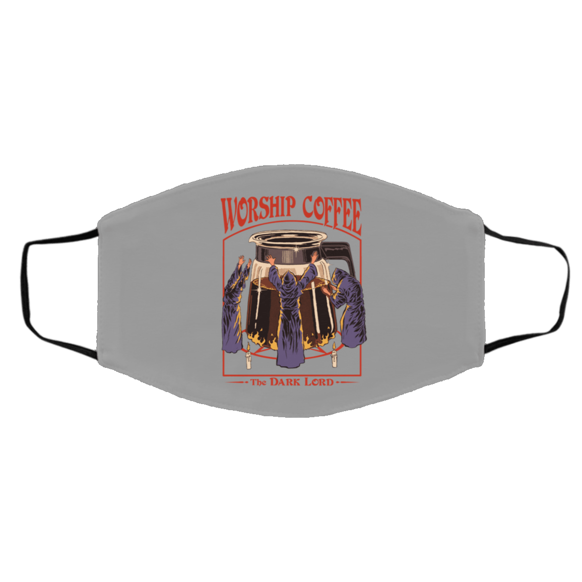 Worship Coffee The Dark Lord Face Mask 1274-13179-89726780-59067 - Tee Ript