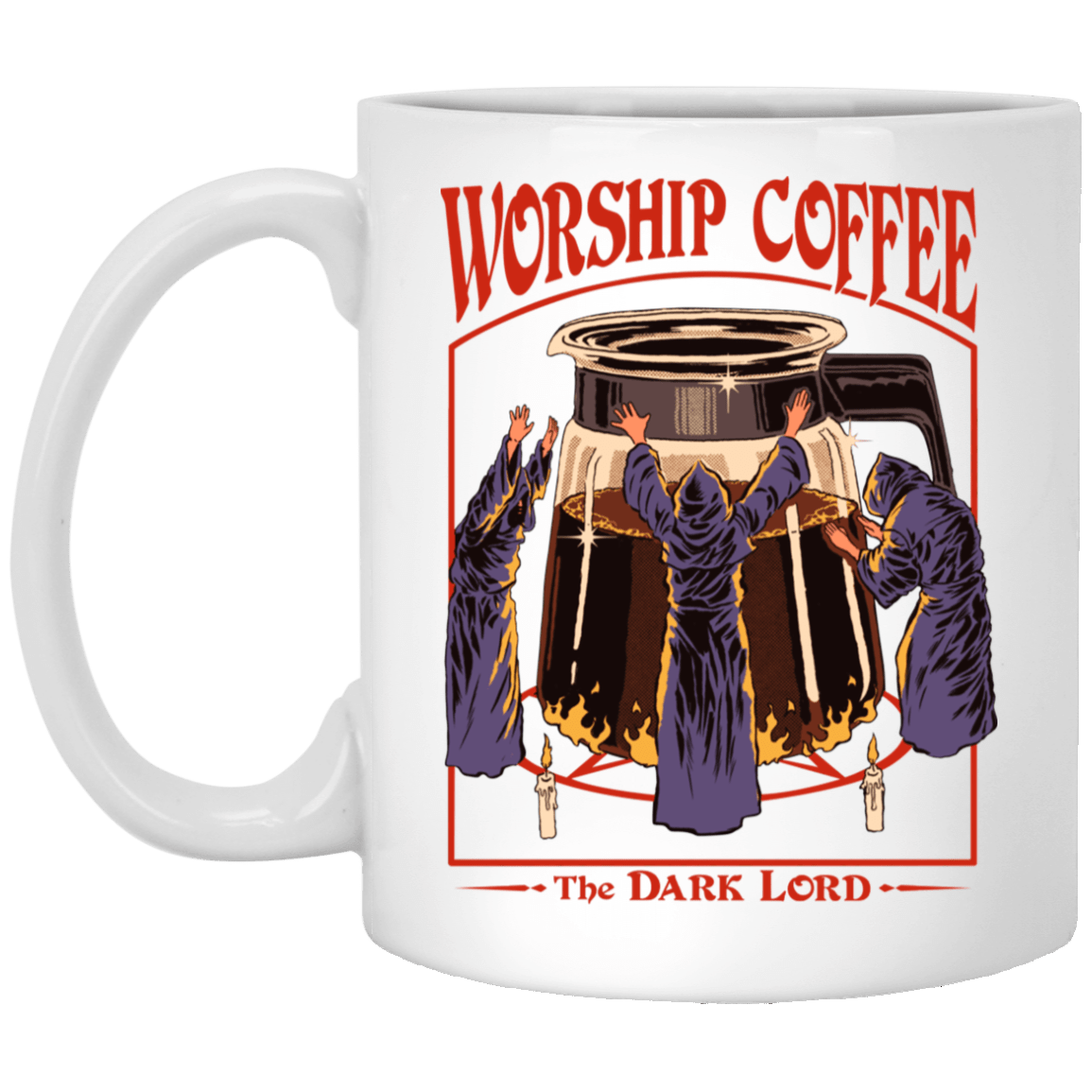 Worship Coffee The Dark Lord Mug 1005-9786-89726602-47417 - Tee Ript
