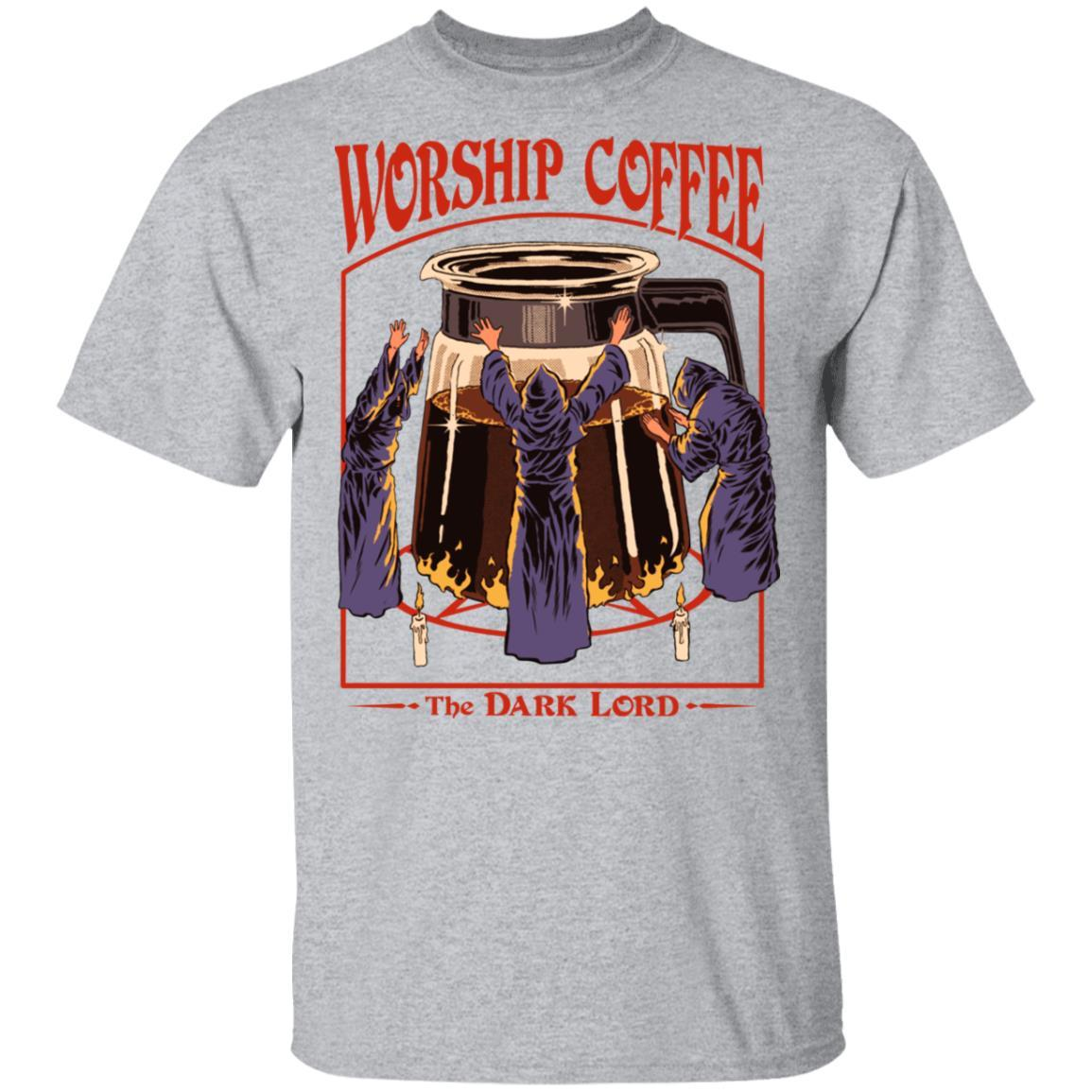 Worship Coffee The Dark Lord T-Shirts, Hoodies 1049-9972-89706084-48200 - Tee Ript
