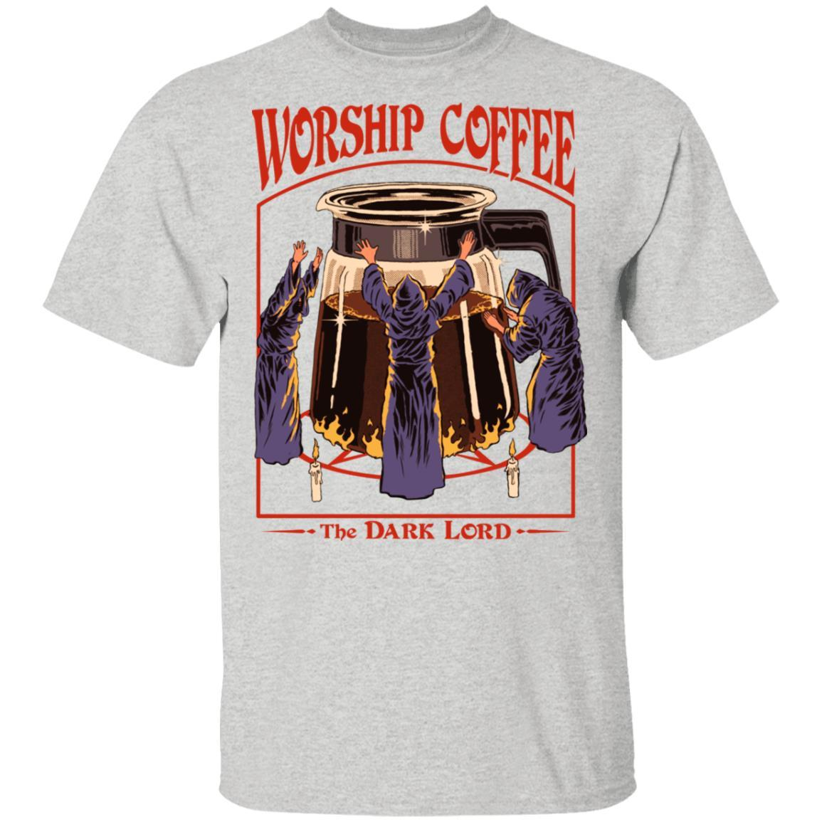 Worship Coffee The Dark Lord T-Shirts, Hoodies 1049-9952-89706084-48184 - Tee Ript