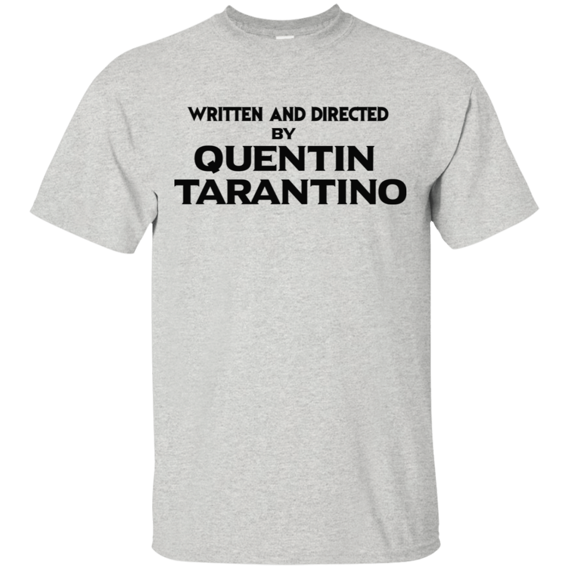 Written And Directed By Quentin Tarantino 22-2475-71738998-12568 - Tee Ript