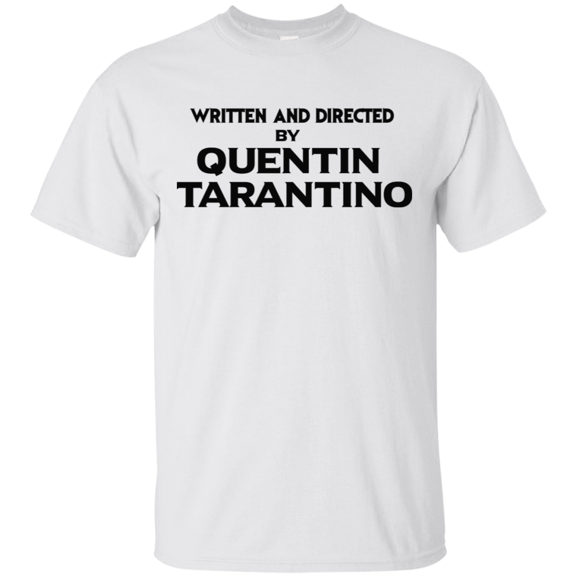 Written And Directed By Quentin Tarantino 22-114-71738998-253 - Tee Ript