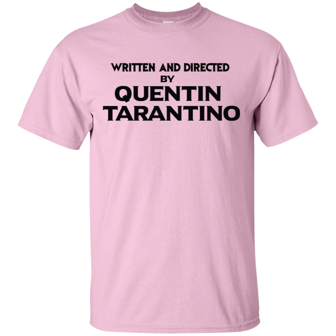 Written And Directed By Quentin Tarantino 22-2474-71738998-12562 - Tee Ript