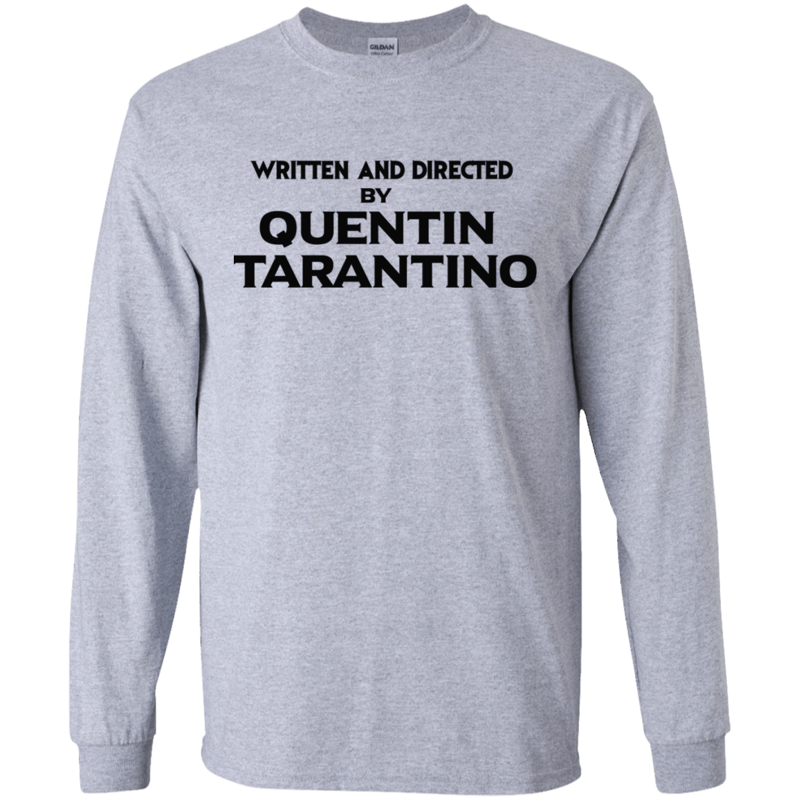 Written And Directed By Quentin Tarantino 30-188-71738999-335 - Tee Ript