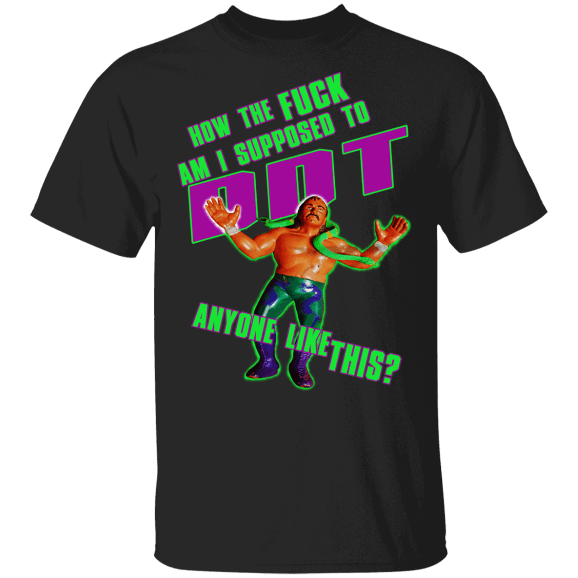 WWE Jake Roberts How To Fuck Am I Supposed To DDT T-Shirts, Hoodies 1049-9953-85587365-48144 - Tee Ript