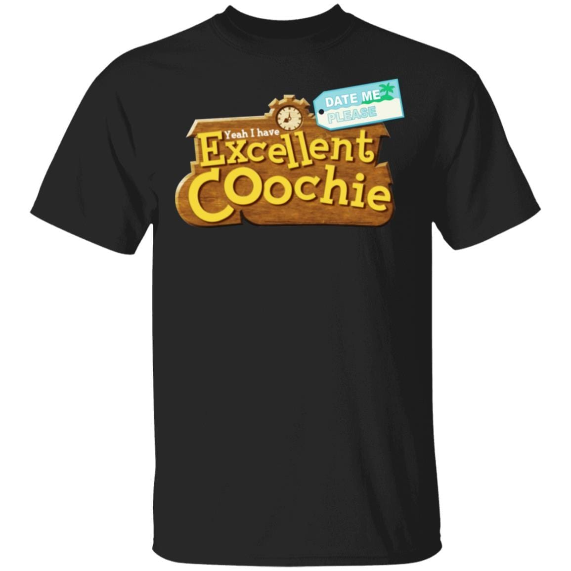 Yeah I Have Excellent Coochie T-Shirts, Hoodies 1049-9953-86854324-48144 - Tee Ript