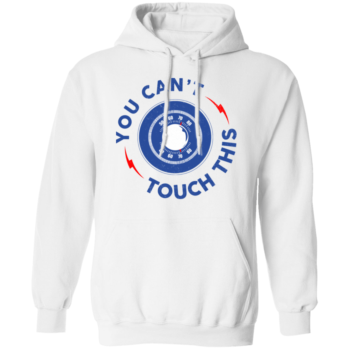 You Can't Touch This T-Shirts, Hoodies, Tank 541-4744-79999091-23183 - Tee Ript