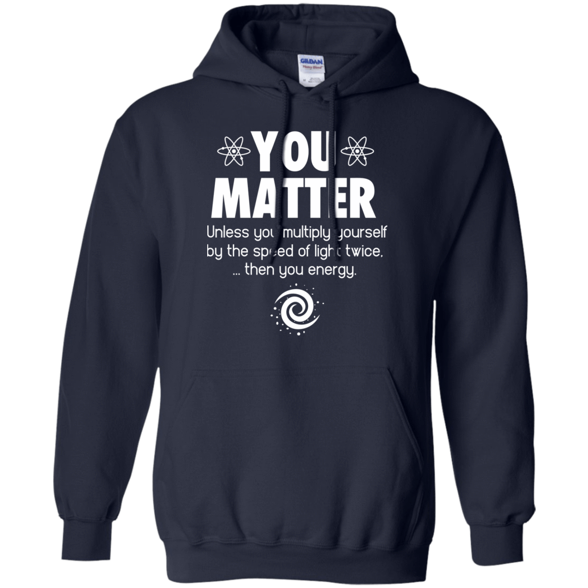 You Matter. Until You Multiply Yourself By The Speed Of Light Twice 541-4742-72771876-23135 - Tee Ript