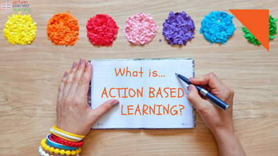 What is Action Based Learning?