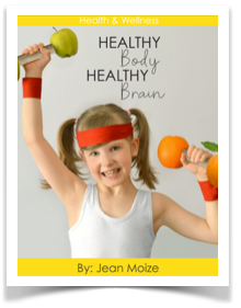 Healthy Body, Healthy Brain by Jean Moize - actionbasedlearning