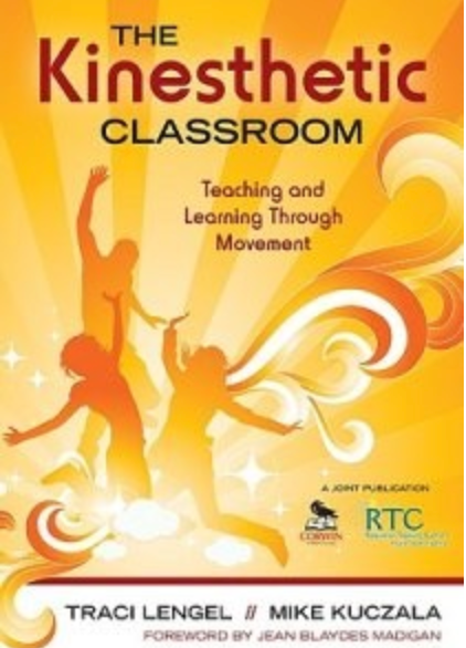 The Kinesthetic Classroom - actionbasedlearning