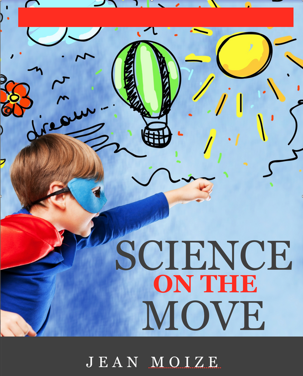 Science on the Move: The World of Movement - actionbasedlearning