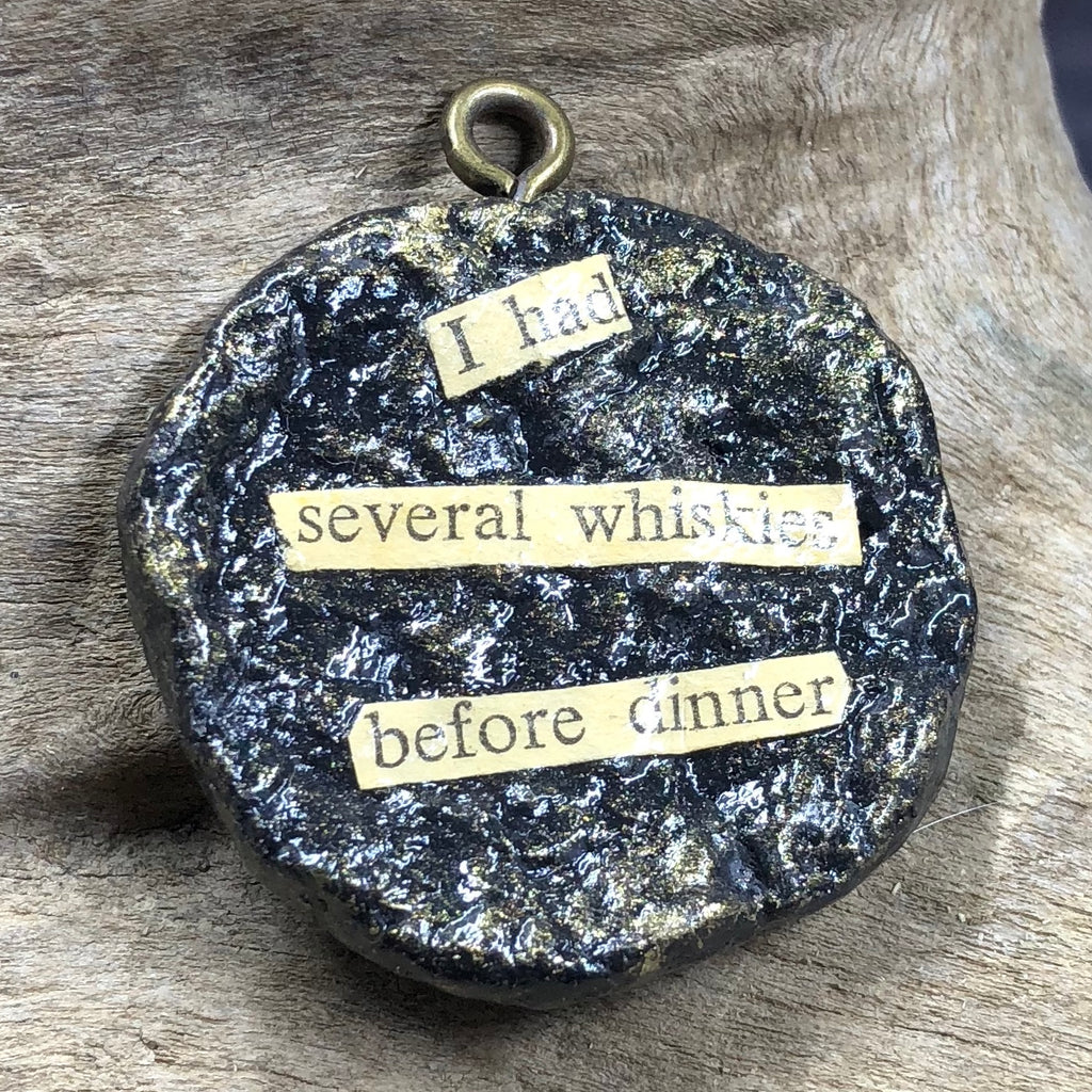 """Several Whiskies"" Potty Mouth Pendant"