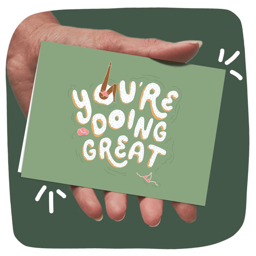 *'You're Doing Great' Greeting Card OhnutCo