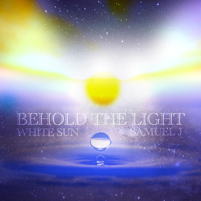 Behold The Light